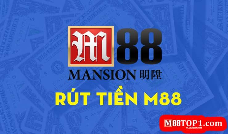 Rút tiền M88bet như nào cho chính xác